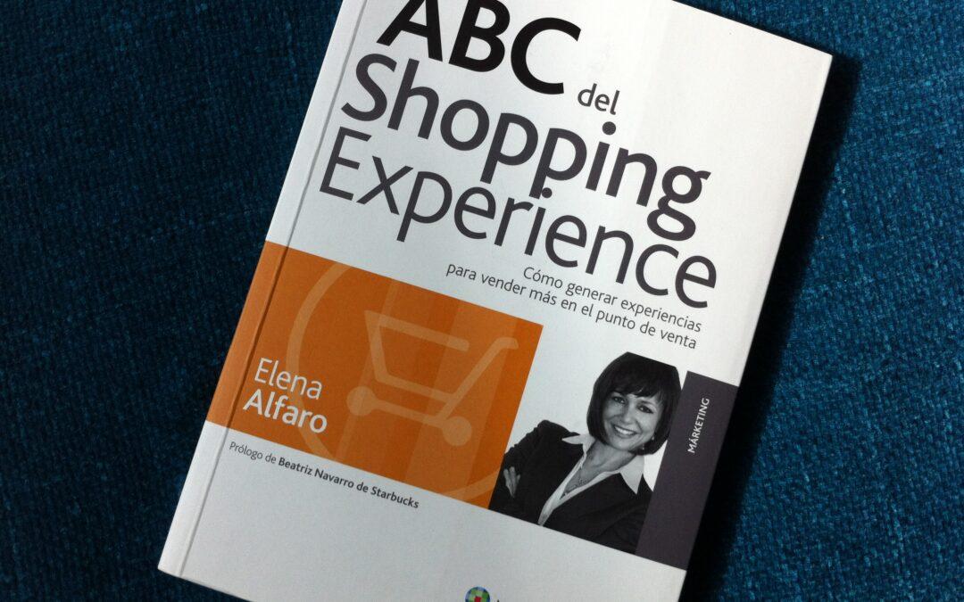 """Libro recomendado: Elena Alfaro """"El ABC del Shopping Experience"""""""