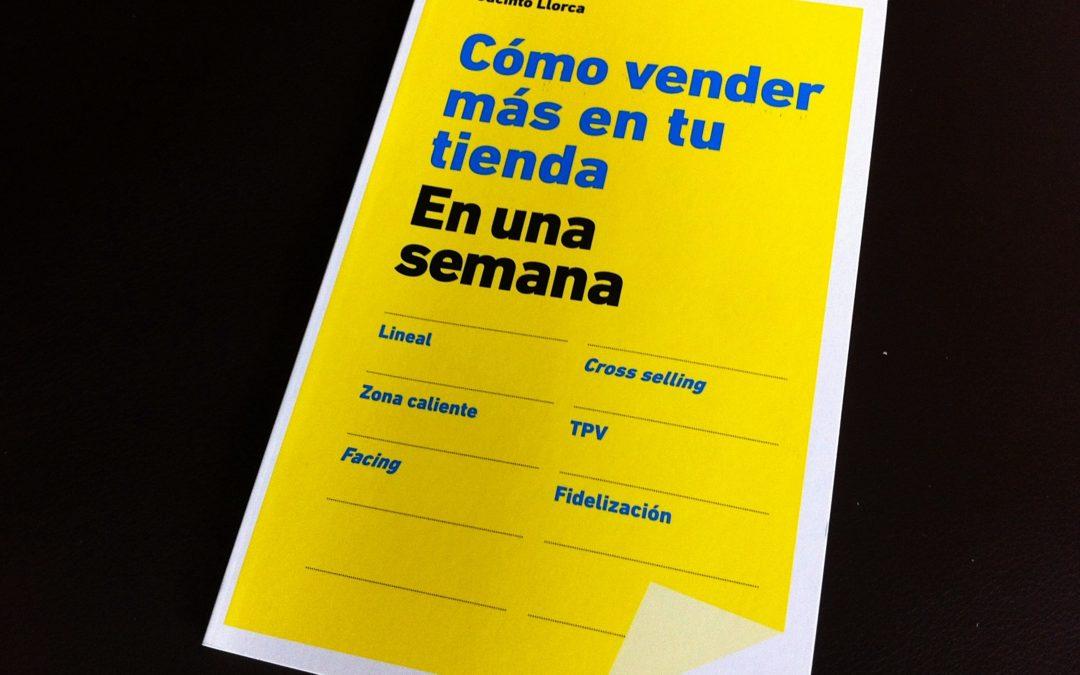 """Libro recomendado: Jacinto Llorca """"Cómo vender más en tu tienda en una semana"""""""