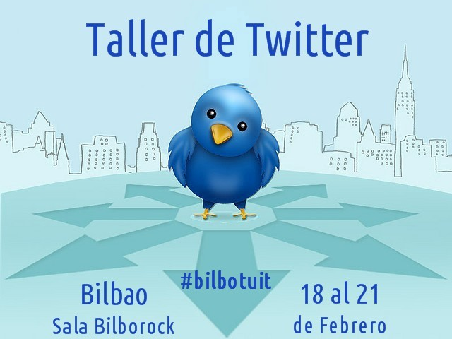 Taller de Twitter en Bilbao #bilbotuit