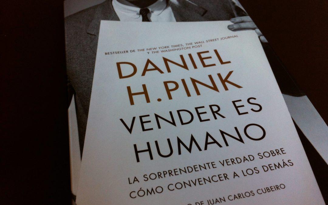 """Libro recomendado: Daniel H. Pink """"Vender es humano"""""""