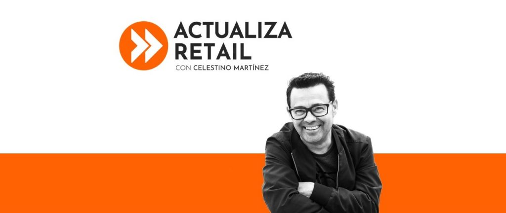 Actualiza Retail podcast