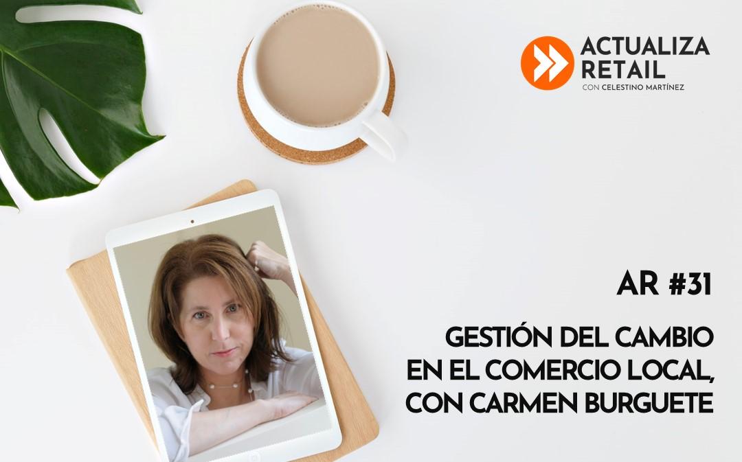 Gestión del cambio en el comercio local, con Carmen Burguete